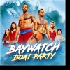 Baywatch Boat Party MS Berner Oberland (ThS) Thun Tickets