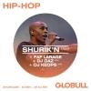 Shurik'N (IAM) - Faf Larage  X Hop Hop Globull Bulle Biglietti