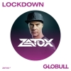 Zatox (IT) X Lockdown Globull Bulle Tickets