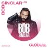 Bob Sinclar (FR) X Globull Globull Bulle Billets
