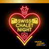 Swiss Chalet Night Grand Casino Bern Bern Billets