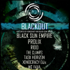 Blackout w/ Black Sun Empire Härterei Club Zürich Billets