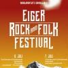 Eiger Rock & Folk Festival Nordwandplatz Grindelwald Biglietti