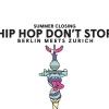 Summerclosing w/ Hip Hop Don't Stop Härterei Club Zürich Tickets