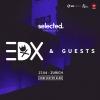 Selected w/ EDX Kaufleuten Klubsaal Zürich Biglietti