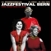 44. Internationales Jazzfestival Bern Marians Jazzroom Bern Tickets