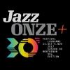 Abonnement JazzOnze+ 2017 divers lieux Lausanne Billets