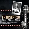 KUNTERBUNT mit KUNZ (DUO) Chollerhalle Zug Tickets