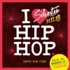 I love Hip Hop - Silvester Kanzlei Club Zürich Tickets