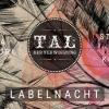 Tal der Verwirrung Labelnacht Kaschemme Basel Biglietti