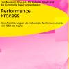 PerformanceProcess Locations diverse Località diverse Biglietti