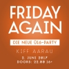 Friday Again KIFF Aarau Billets