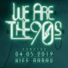 We are the 90s KIFF Aarau Billets