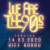 We Are The 90s KIFF Aarau Tickets