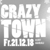 Crazy Town - Christmas Edition KIFF Aarau Tickets