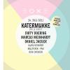 Katermukke Daydance Viertel Dach Basel Tickets