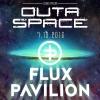 Dubs from Outa Space mit Flux Pavilion (UK) Kulturfabrik KUFA Lyss Lyss Tickets