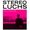 Stereo Luchs Konzerthaus Schüür Luzern Tickets
