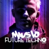 Future Techno feat. Mausio & Guests Kugl St.Gallen Tickets