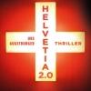 Helvetia 2.0 - ein Heimatabend Kulturhof (Rossstall) Bern/Köniz Tickets