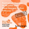 Festival Les Georges - EarlyBird Place Georges-Python Fribourg Billets