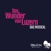 Das Wunder von Luzern Theatersaal Emmenbrücke Billets