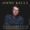 Jimmy Kelly: Das Comeback SAL - Saal am Lindaplatz Schaan Tickets