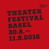 Theaterfestival Basel 2016 Diverse Locations Diverse Orte Tickets