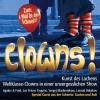 Clowns - Die Kunst des Lachens MAAG Halle Zürich Billets