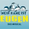 Mein Name ist Eugen - Das Musical MAAG Halle Zürich Tickets