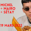 Michel (F) + Mairo (CH) + Sétay (CH) Amalgame Yverdon-les-Bains Tickets
