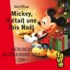 Mickey, Il était une fois Noël Salle Point favre Chêne-Bourg Tickets