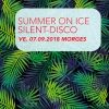 Summer on Ice Silent-Disco Patinoire des Eaux Minérales Morges Billets