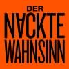 Der nackte Wahnsinn Grosses Haus St Gallen Biglietti
