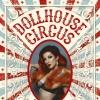 Dollhouse Circus Nordportal Baden Tickets