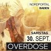 Overdose Nordportal Baden Tickets