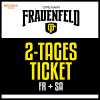 2-Tages Ticket FR / SA Grosse Allmend Frauenfeld Tickets