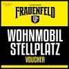 Wohnmobil Stellplatz Voucher Grosse Allmend Frauenfeld Tickets