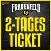 2-Tages Ticket FR / SA Grosse Allmend Frauenfeld Billets