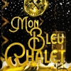 Nouvel An: Mon Bleu Chalet La Cave du Bleu Lézard Lausanne Tickets