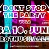 Don't stop the Party - Vol 2 RothusHalle Solothurn Tickets