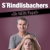S'Rindlisbachers Diverse Locations Diverse Orte Tickets