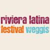Riviera Latina Festival 2018 Pavillon Schiffstation Weggis Tickets