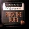 Rock the KUFA - Saisonstart #9 Kulturfabrik KUFA Lyss Lyss Billets