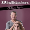 S'Rindlisbachers DAS ZELT Aarau Billets