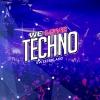 We Love Techno Switzerland 2019 X-TRA Zürich Tickets