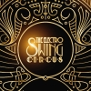 The Electro Swing Circus Salzhaus Winterthur Tickets