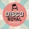 Disco Royal by Andy Wolf (Ü25-Party) Konzerthaus Schüür Luzern Billets