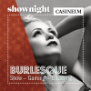 Shownight - Burlesque Casineum Grand Casino Luzern Tickets