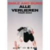 Smile And Burn Sedel Emmenbrücke Tickets